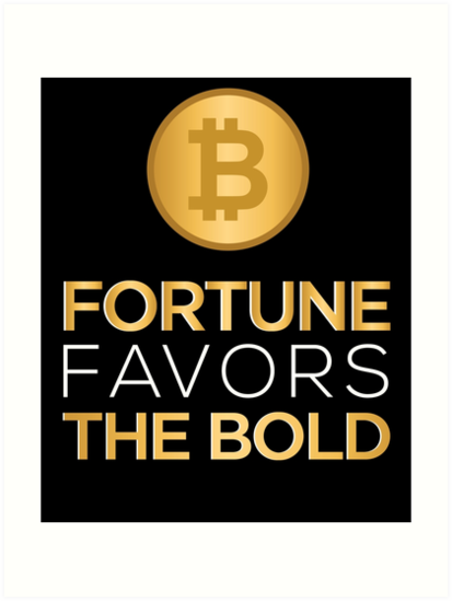 Fortune favors the bold | Presenting Meaning and Explanation | Essay