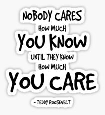 Knowing is Caring Quote Sticker