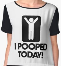 i pooped today shirt meaning Chiffon Top