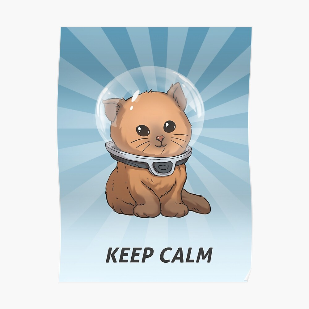 Keep Calm Kitty Poster