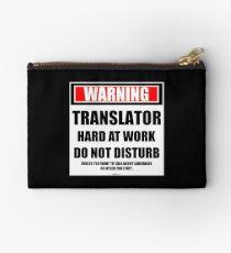 Warning Translator Hard At Work Do Not Disturb Studio Pouch