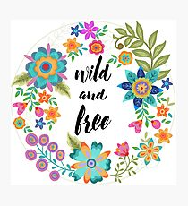 Wild and Free Black Text Photographic Print
