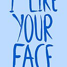 Love Me, Love Me Not: I Like Your Face...book Page by AParry