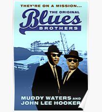 The Original Blues Brothers - Muddy Waters & John Lee Hooker Poster
