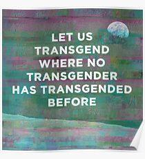 Lass uns Transgend, wo kein Transgender zuvor transgender wurde Poster
