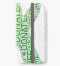 Donate Life Organ Donor Advocate Gift T-Shirt Organ Donation iPhone Wallet/Case/Skin