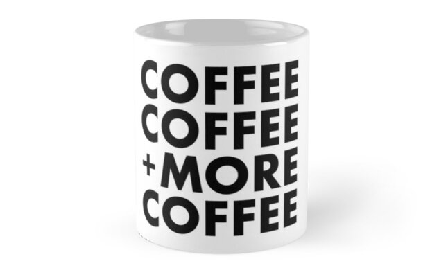 Coffee Coffee + More Coffee by brandoff
