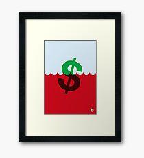 The Sinking Dollar Framed Print