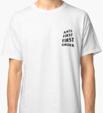 Anti First Order Classic T-Shirt
