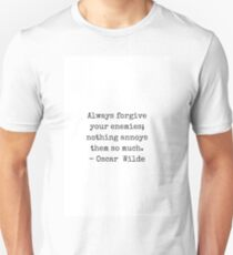 Oscar Wilde Quote  - black and white typewriter font - Always forgive your enemies T-Shirt