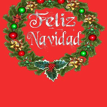 Feliz Navidad Spanish Christmas Holiday Celebration by hispanicworld