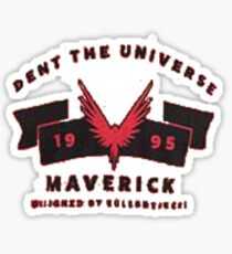 Dent the universe Sticker