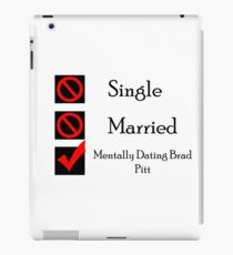 Mentally Dating Brad Pitt iPad Case/Skin