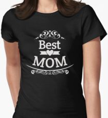 best mom shirt and hoodie Women's Fitted T-Shirt