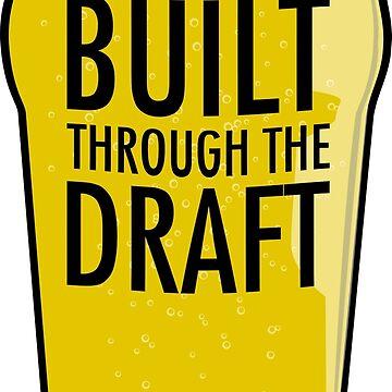 Built Through the Draft by AKA-MIG