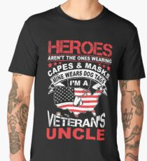 Heroes Don't Wear Capes They Wear Dog Tags Uncle T Shirt Men's Premium T-Shirt