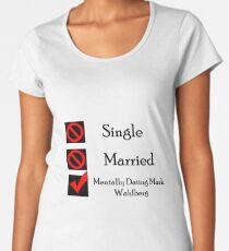 Mentally Dating Mark Wahlberg Women's Premium T-Shirt