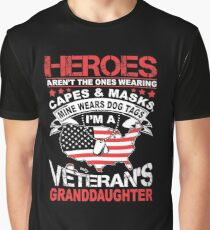Heroes Don't Wear Capes They Wear Dog Tags Granddaughter T Shirt Graphic T-Shirt