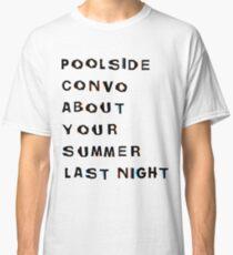 Poolside Convo Classic T-Shirt