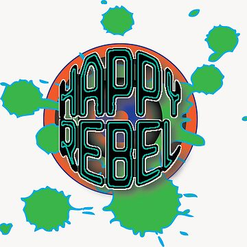 THE HAPPY REBEL by jeddazen