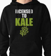 Licensed to Kale Pullover Hoodie