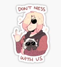 YOI: DON'T MESS WITH US Sticker