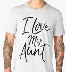 I Love my Aunt Men's Premium T-Shirt