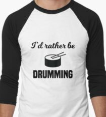 I'd Rather Be Drumming T-Shirt