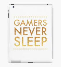 Gamers Never Sleep Awesome Gold Letters  iPad Case/Skin