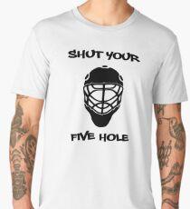 Shut Your Five Hole Men's Premium T-Shirt