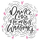«Baila como si nadie estuviera mirando» de picbykate