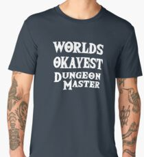 Worlds Okayest Dungeon Master Dungeons And Dragons Men's Premium T-Shirt