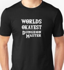 Worlds Okayest Dungeon Master Dungeons And Dragons Unisex T-Shirt
