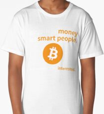 Bitcoin is money for smart people Long T-Shirt