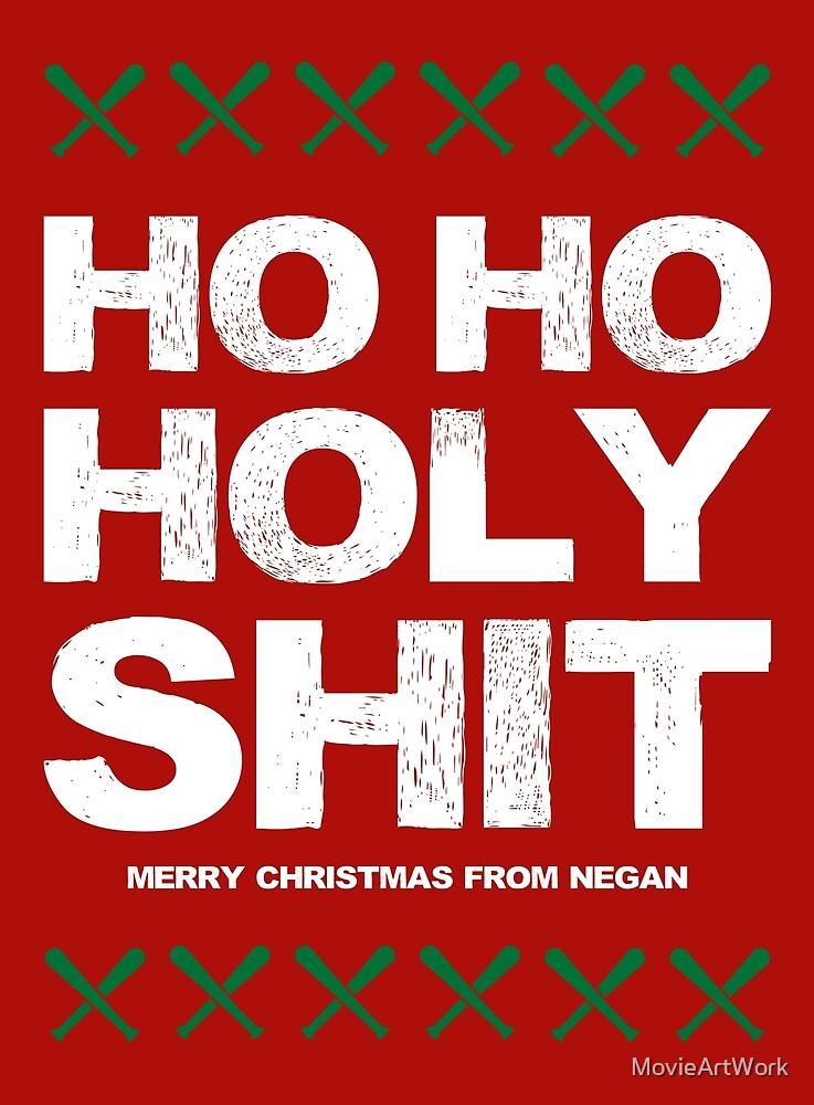 Ho Ho Heilige Scheiße, Frohe Weihnachten von Negan\