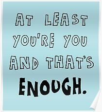 and that's enough. Poster