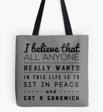 all we want Tote Bag