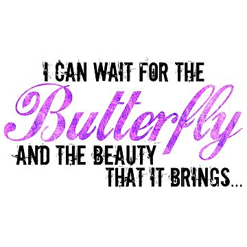 I can wait for the Butterfly and the Beauty that it Brings... Purple Shimmer by carriepotter