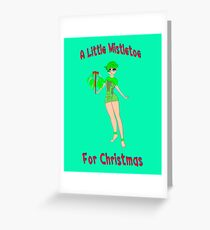 A Little Mistletoe For Christmas from your Christmas Elf Greeting Card