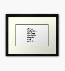 #MeToo in All Languages Framed Print