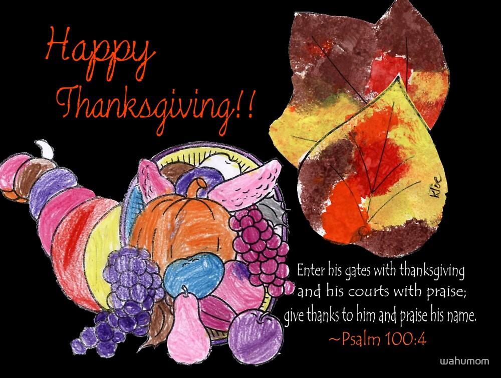 Happy Thanksgiving!! by wahumom