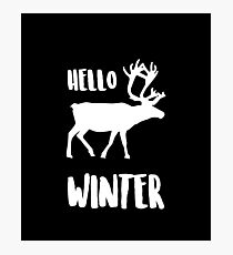Hello Winter Christmas Merch Photographic Print