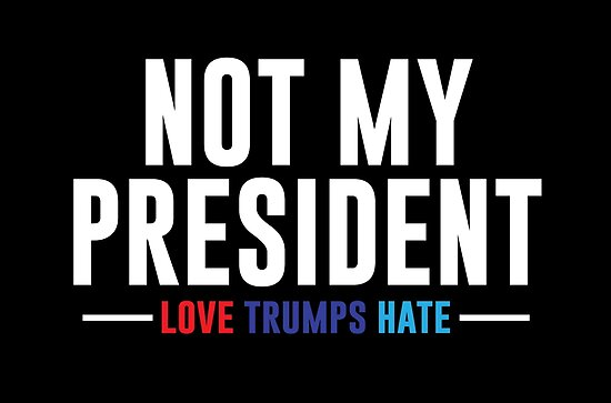 Not My President by kjanedesigns