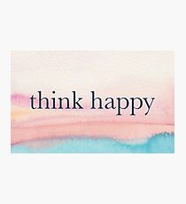 Think Happy Quote Photographic Print