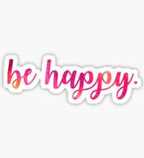 Be Happy Script Letters  Sticker