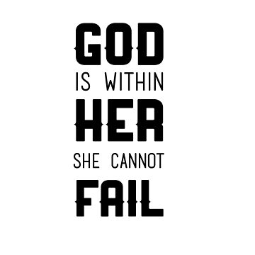 GOD IS WITHIN HER SHE CANNOT FAIL by youtubemugs