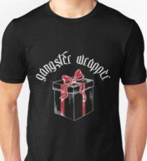 Gangster Wrapper Unisex T-Shirt