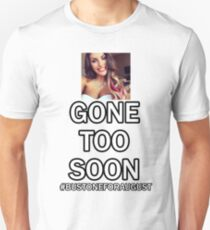 Bust one for August Ames Unisex T-Shirt