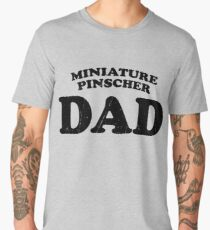 Miniature Pinscher Dad Dog Father Cute Pet Distressed T-Shirt Gift For Animal Lover Shelter Worker Funny Dog Parent Dog Child Fur Baby Fur Child Men's Premium T-Shirt