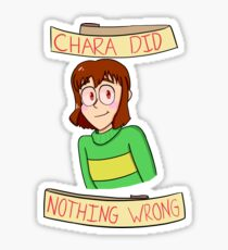 Chara Did Nothing Wrong Sticker
